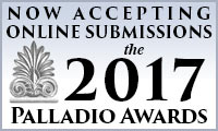 now accepting online entries: 2017 Palladio Awards